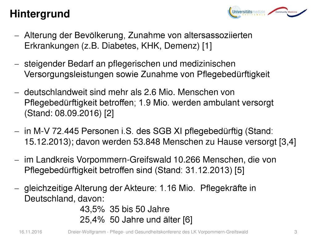 Hintergrund Alterung der Bevölkerung, Zunahme von altersassoziierten Erkrankungen (z.B. Diabetes, KHK, Demenz) [1]